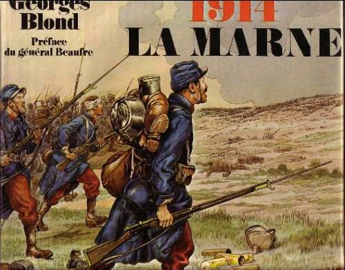 La Marne 1914 Georges Blond