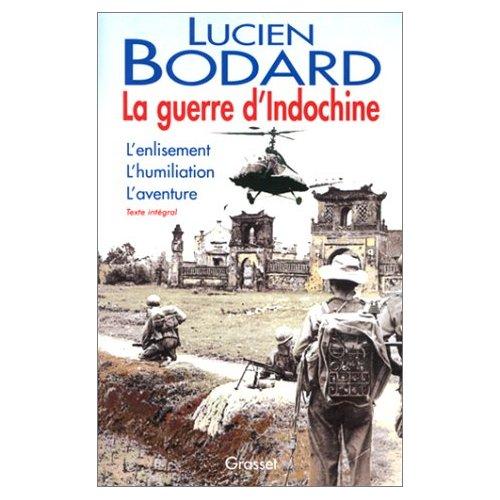La guerre d'Indochine Lucien Bodard
