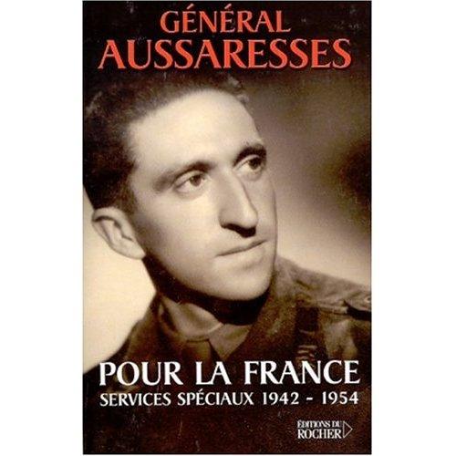Pour la France Paul Aussaresses