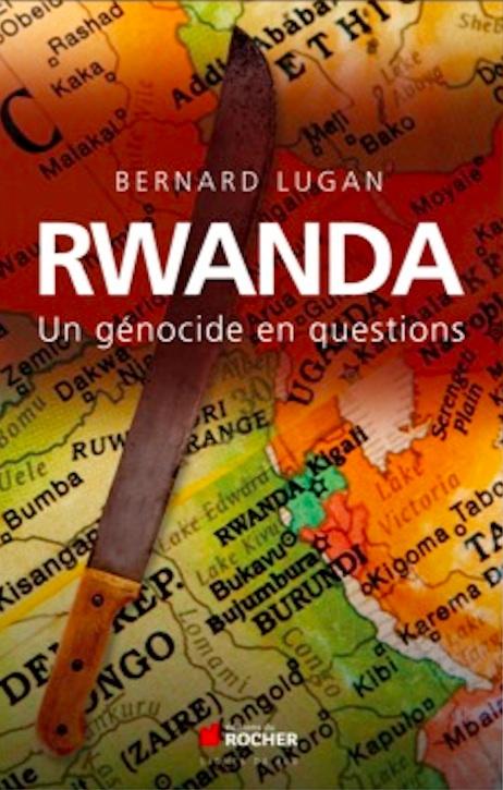 Rwanda le génocie en questions Bernard Lugan