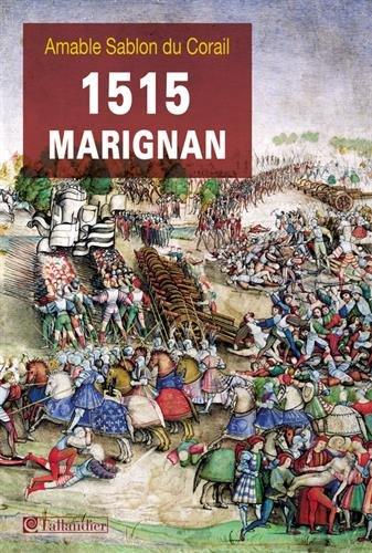 1515 Marignan. Amable Sablon du Corail