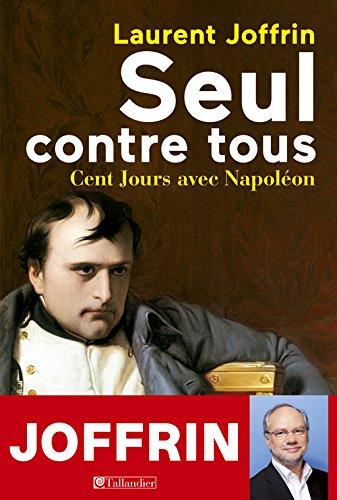 Seul contre tous Laurent Joffrin