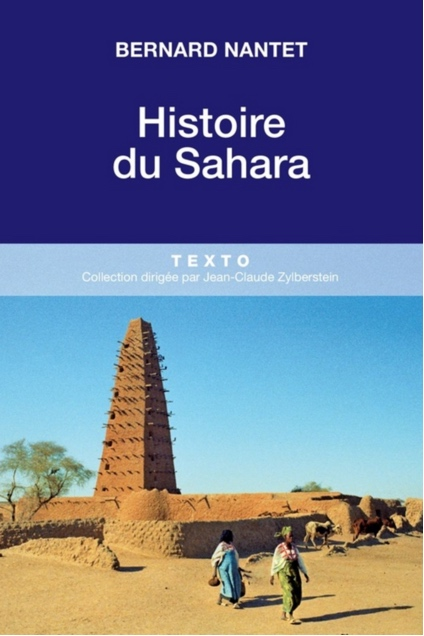 Histoire du Sahara Bernard Nantet