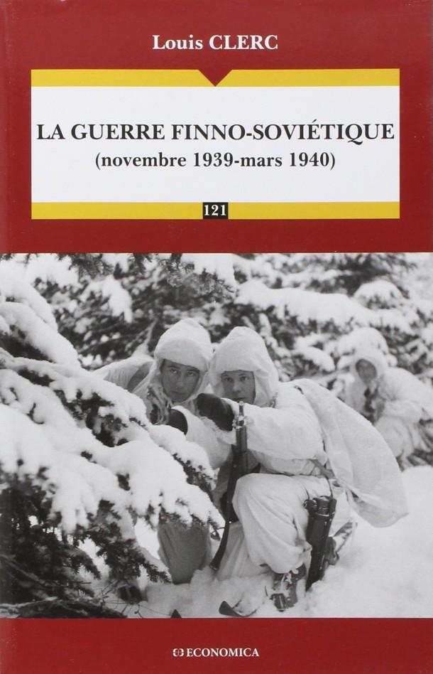 La guerre finno-soviétique Louis Clerc