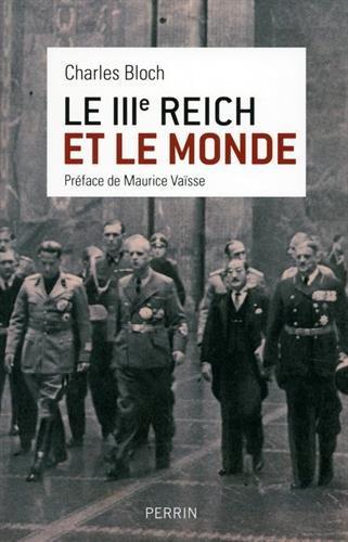 Le IIIe Reich et le monde Charles Bloch