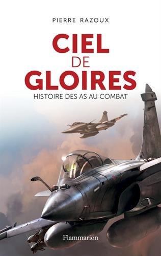 Ciel de gloires Pierre Razoux