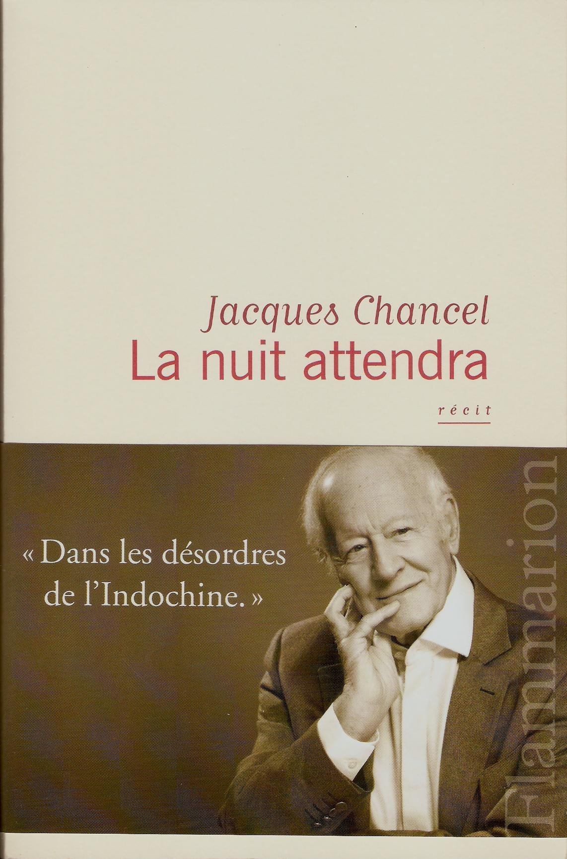 La nuit attendra Jacques Chancel Flammarion