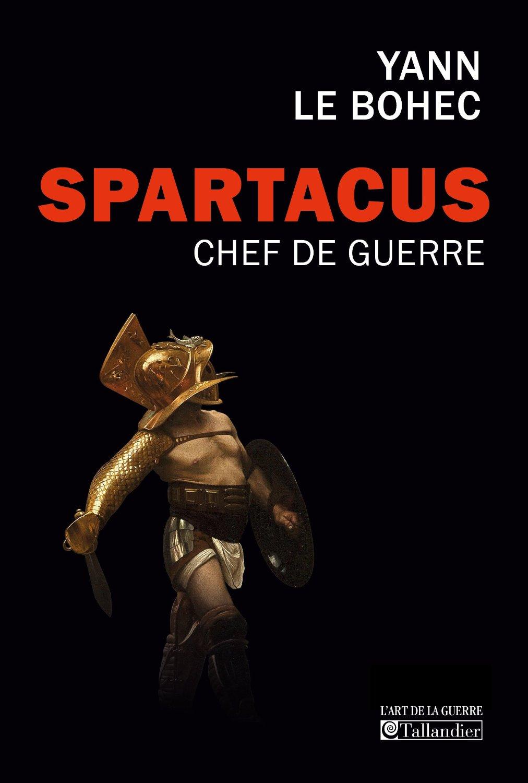 Spartacus Yann Le Bohec