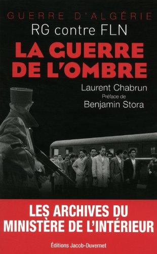 La guerre de l'ombre Laurent Chabrun