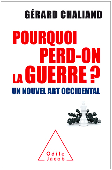 Pourquoi perd on la guerre Gérard Chaliand