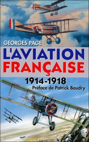 L'aviation française 14-18 Georges Pagé