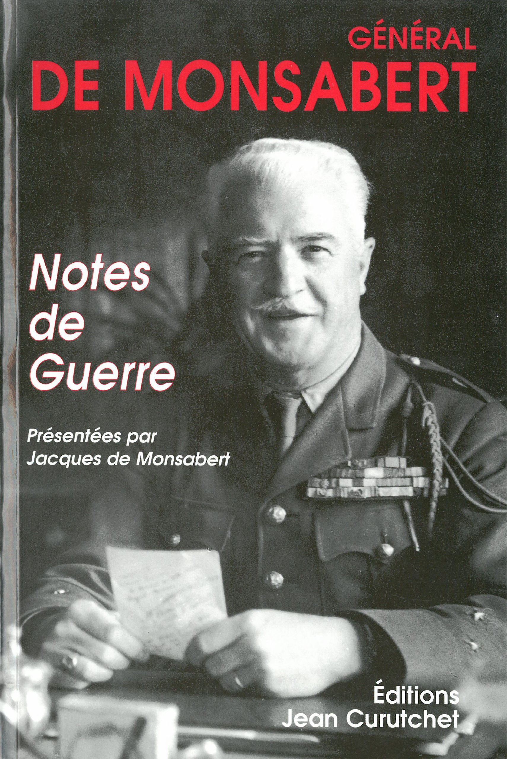 Notes de guerre. Monsabert