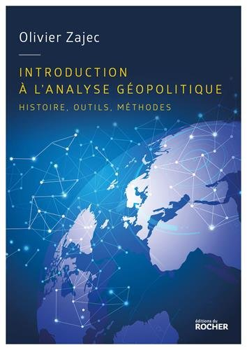 introduction-a-lanalyse-geopoltique-olivier-zajec