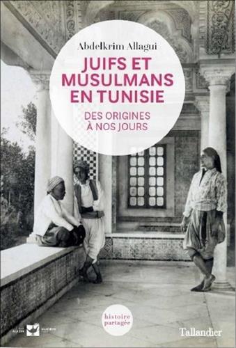 juifs-musulmans-en-tunisie