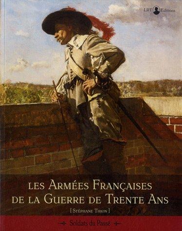 les-armees-de-franc%cc%a7aises-de-la-guerre-de-trente-ans
